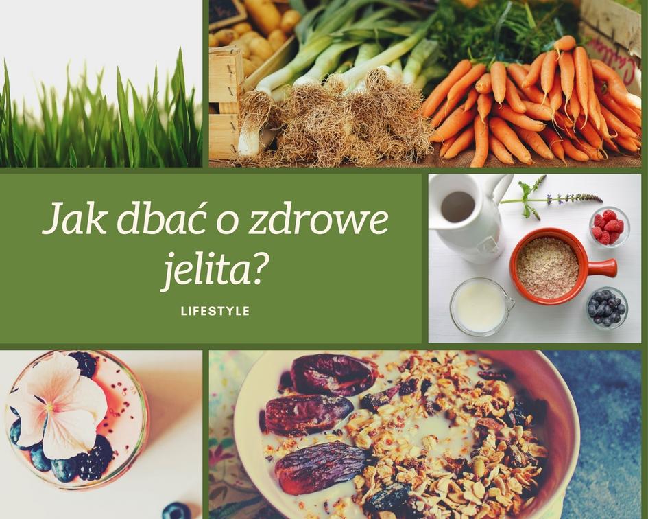 Jak dbać o zdrowe jelita?