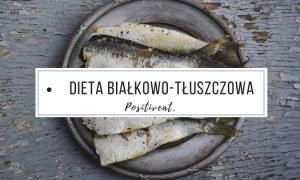 dieta białkowo-tłuszczowa online