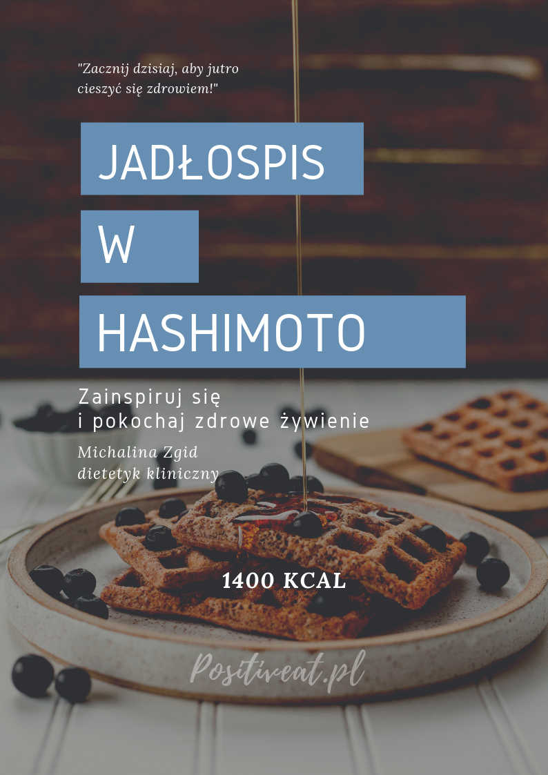 dieta hashimoto jadłospis positiveat