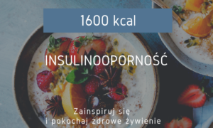 dieta-w-insulinoopornosci-1600-kcal